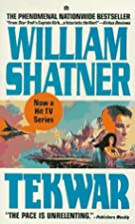 Tek War by William Shatner