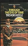 HOYLE, Trevor: Through The Eye Of Time