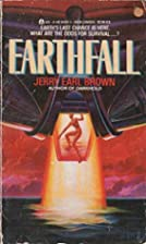 Earthfall by Jerry Earl Brown