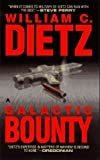 Dietz, William C.: Galactic Bounty