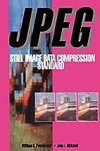 JPEG: Still Image Data Compression Standard…