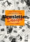 Hamilton, Edward A.: Newsletter Design: A Step-By-Step Guide to Creative Publications