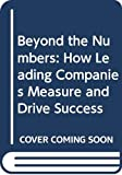 Simon, William L: Beyond the Numbers: How Leading Compani