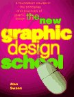 The New Graphic Design School by Alan Swann