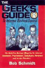 Schmidt, Bob: The Geek's Guide to Internet Business Success