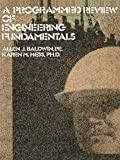 Baldwin: Programmed Review of Engineering Fundamentals
