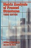 Weaver, William: Matrix Analysis of Framed Structures (VNR Structural Engineering)