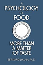 A Psychology of Food: More Than a Matter of…