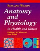 Ross and Wilson Anatomy and Physiology in…