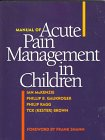 Manual of Acute Pain Management in Children…