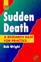 Sudden Death: A Research Base for Practice…