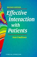 Effective interaction with patients by Ann…
