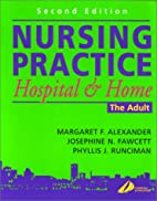 Nursing practice : hospital and home : the…