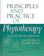 Principles and Practice of Phytotherapy:…