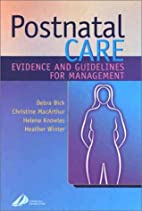 Postnatal Care: Evidence and Guidelines for…