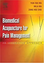 Biomedical Acupuncture for Pain Management:…