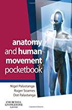 Anatomy and Human Movement Pocketbook by…