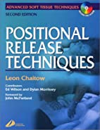 Positional Release Techniques by Leon…