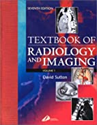 A Textbook of Radiology and Imaging by Dr.…