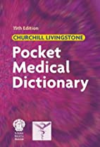 Pocket Medical Dictionary by Christine…