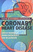 Coronary Heart Disease: Your Questions…