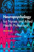 Neuropsychology for Nurses and Allied Health…