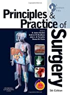 Principles and practice of surgery by O.…