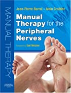 Manual Therapy for the Peripheral Nerves by…