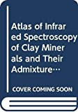 H. W. Van Der Marel: Atlas of Infrared Spectroscopy of Clay Minerals and Their Admixtures