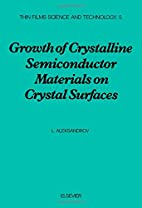Growth of Crystalline Semiconductor…