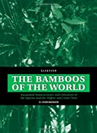 The Bamboos of the World by D. Ohrnberger