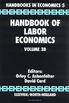 Handbook of Labor Economics: Volume 3A…