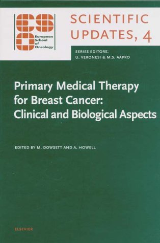 primary-medical-therapy-for-breast-cancer-clinical-and-biological-aspects-european-school-of-oncology-scientific-updates-4