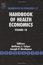 Handbook of Health Economics, Volume 1A…