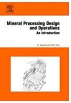 Mineral Processing Design and Operation: An…