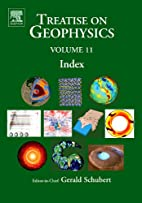 Treatise on Geophysics by Gerald Schubert