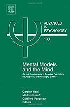 Mental Models & the Mind, Volume 138:…