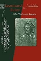 Leonhard Euler: Life, Work and Legacy by…
