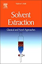 Solvent Extraction: Classical and Novel…