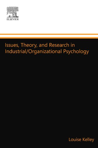 issues-theory-and-research-in-industrial-organizational-psychology
