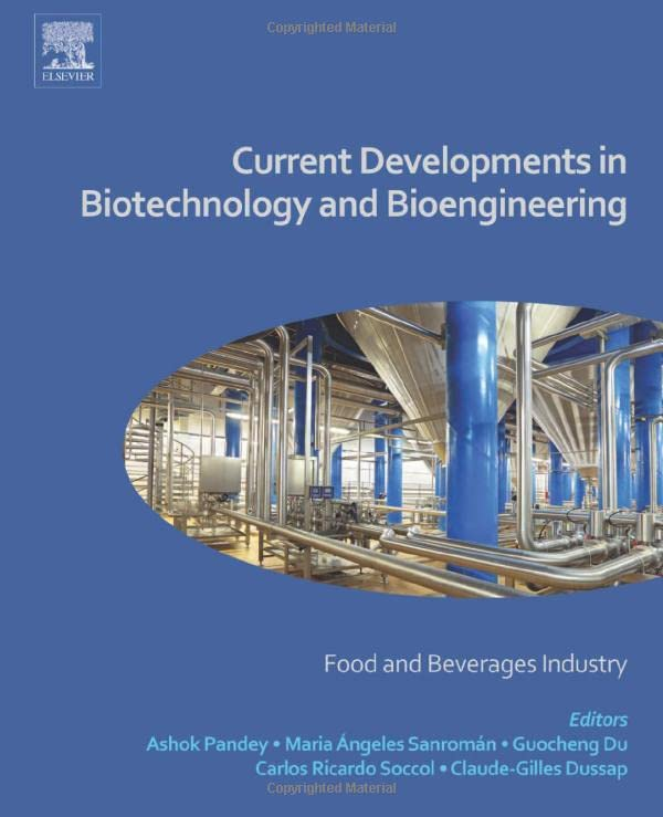 current-developments-in-biotechnology-and-bioengineering-food-and-beverages-industry