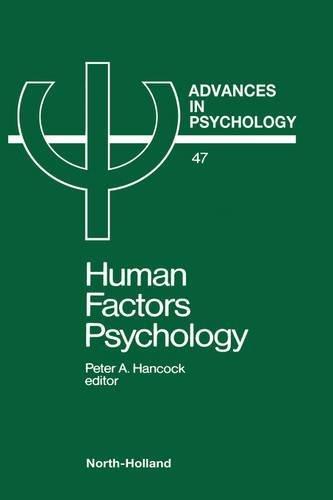 human-factors-psychology-volume-47-advances-in-psychology