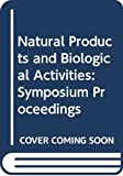 Imura, Hiroo: Natural Products and Biological Activities: A Naito Foundation Symposium