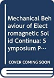 The Mechanical Behavior of Electromagnetic Solid Continua