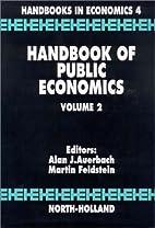 Handbook of public economics : volume 2…