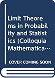 Limit Theorems in Probability and Statistics