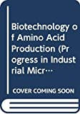 Biotechnology of Amino Acid Production