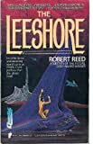 Reed, Robert: The Leeshore