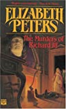 Peters, Elizabeth: The Murders of Richard III: Library Edition