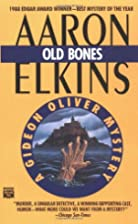Old Bones by Aaron Elkins